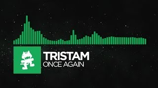 Repeat youtube video [Glitch Hop or 110BPM] - Tristam - Once Again [Monstercat Album Exclusive]