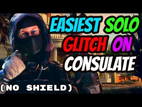 BEST AND EASIEST SOLO GLITCH ON CONSULATE - Always Win (Rainbow six Siege)