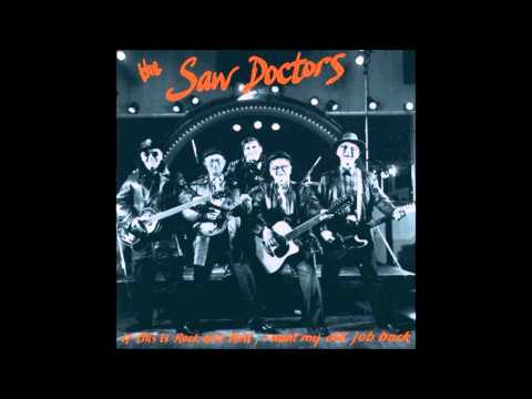 Only One Girl - The Saw Doctors