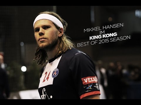 "Mikkel Hansen ""Im King Kong"" - Best of 2015"