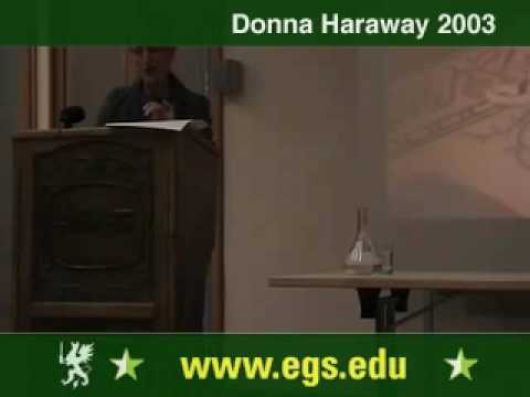 Donna Haraway. Companion Species Manifesto Lecture 2003 1/10
