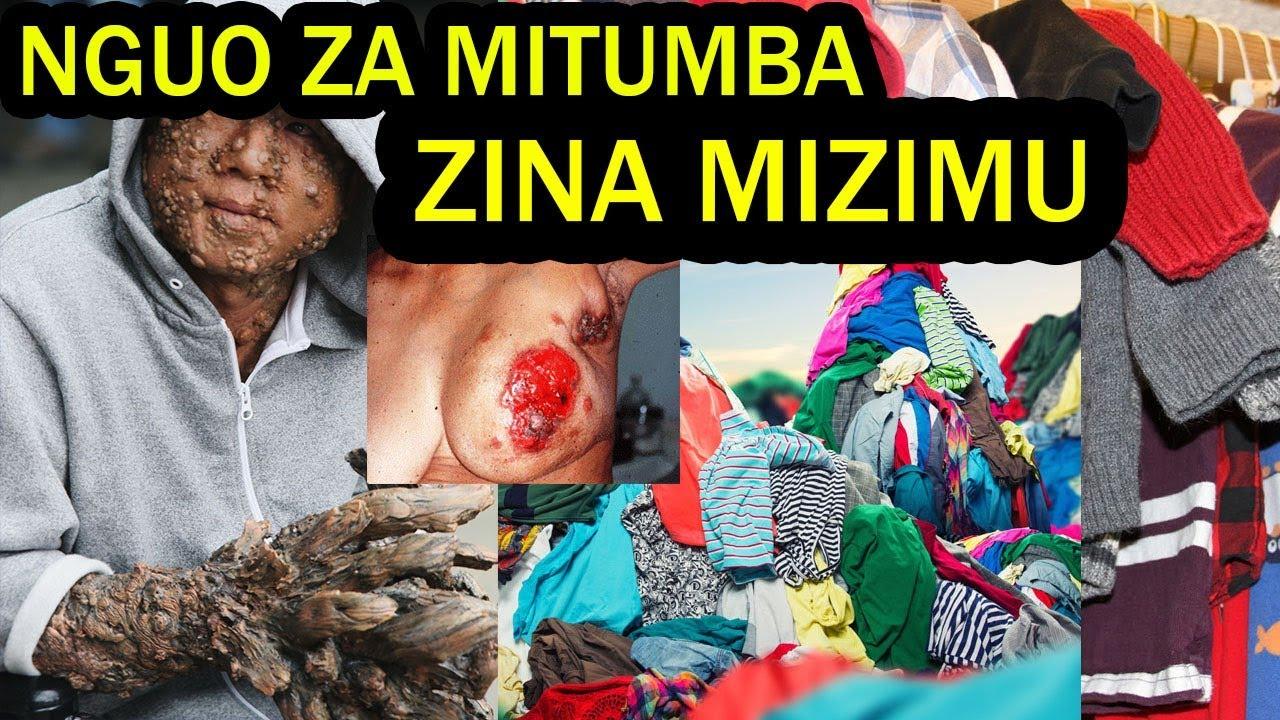 Download NUKSI, BALAA, MIKOSI, LAANA NA  MAGONJWA  MENGI HUSABABISHWA NA NGUO ZA MITUMBA