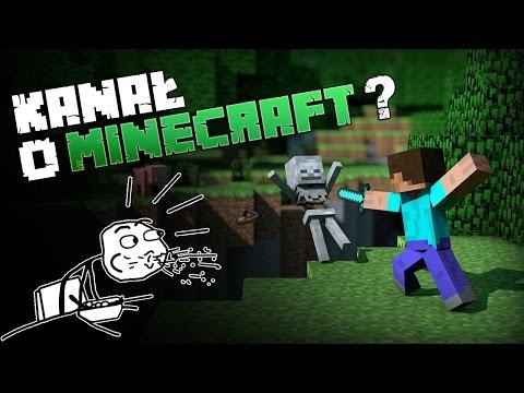 Kanał o Minecraft?