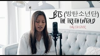 BTS (방탄소년단) - The Truth Untold (ENGLISH cover)