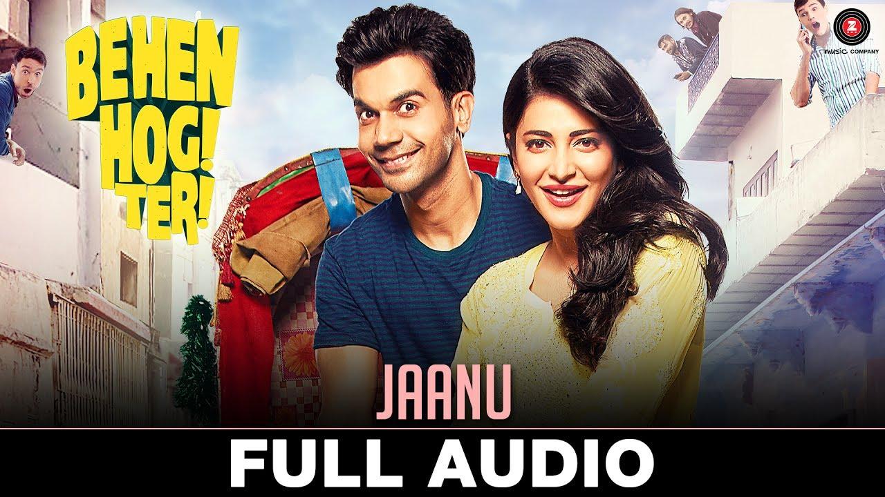 Download Jaanu - Full Audio | Behen Hogi Teri | Rajkummar Rao & Shruti Haasan | Raftaar, Shivi, Juggy D|