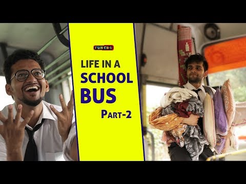Life in a School Bus - Part 2 | Funcho