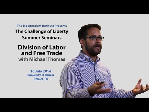Michael Thomas | Division of Labor and Free Trade