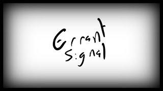 Errant Signal: Deus Ex Invisible War