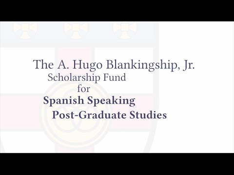 A. Hugo Blankingship, Jr. Scholarship Fund