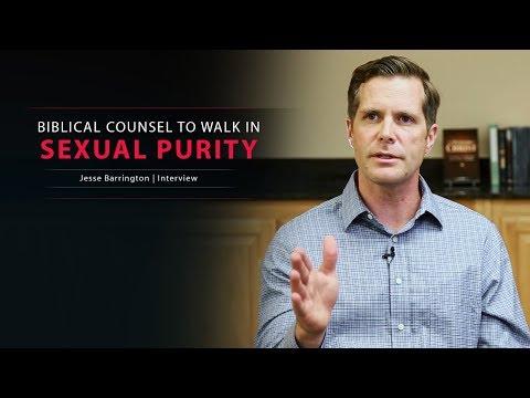 Biblical Counsel to Walk in Sexual Purity - Jesse Barrington