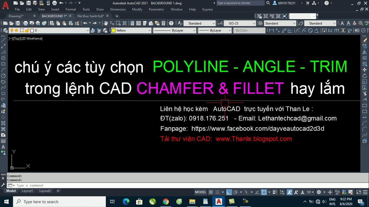 Chú ý các biến Polyline - Trim - Angle trong 2 lệnh CAD Chamfer và Fillet rất hay