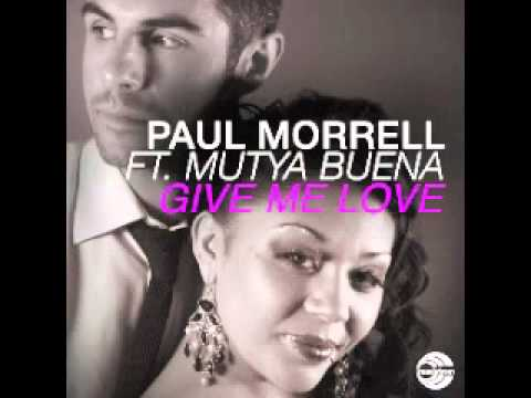 Paul Morrell ft. Mutya Buena - Give Me Love (Extended Mix)