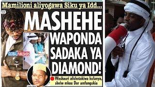 Sadaka ya DIAMOND Yapondwa Vikali na Mashekhe!