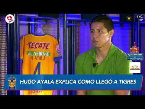 Hugo Ayala cuenta cómo llego a Tigres
