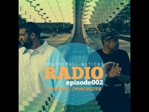 Beats of All-Nations Radio Episode 002:  Bombay & Porchlite