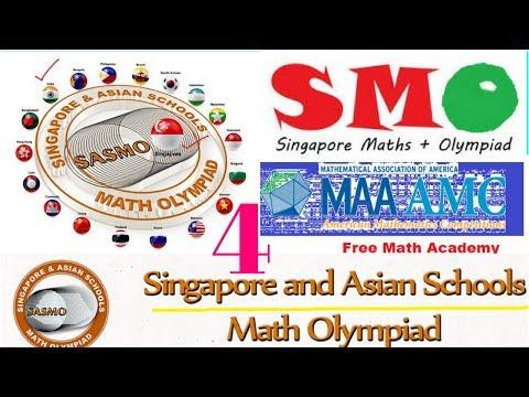 Singapore Mathematical Olympiad (smo) | sasmo 2018 ONLINE