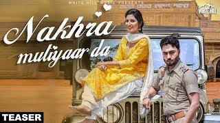 Nakhra Mutiyaar Da (Teaser) Vinner Dhillon feat Nishawn Bhullar | Rel on 6th June | White Hill Music