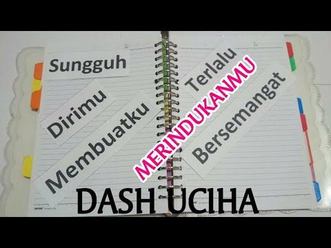 Dash uciha - Merindukanmu (Stop motion By Ooo Azzam) Lirik