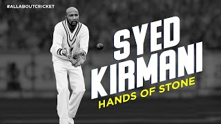 Syed Kirmani: Hands of Stone   Our Dynamic Wicketkeepers   #AllAboutCricket