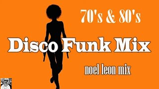 Old School 70s & 80s Disco Funk Mix #70 - Dj Noel