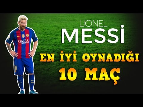 Lionel Messi'nin En İyi 10 Maçı | HD