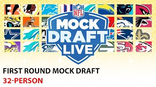 32-PERSON FULL 1st Round Mock Draft