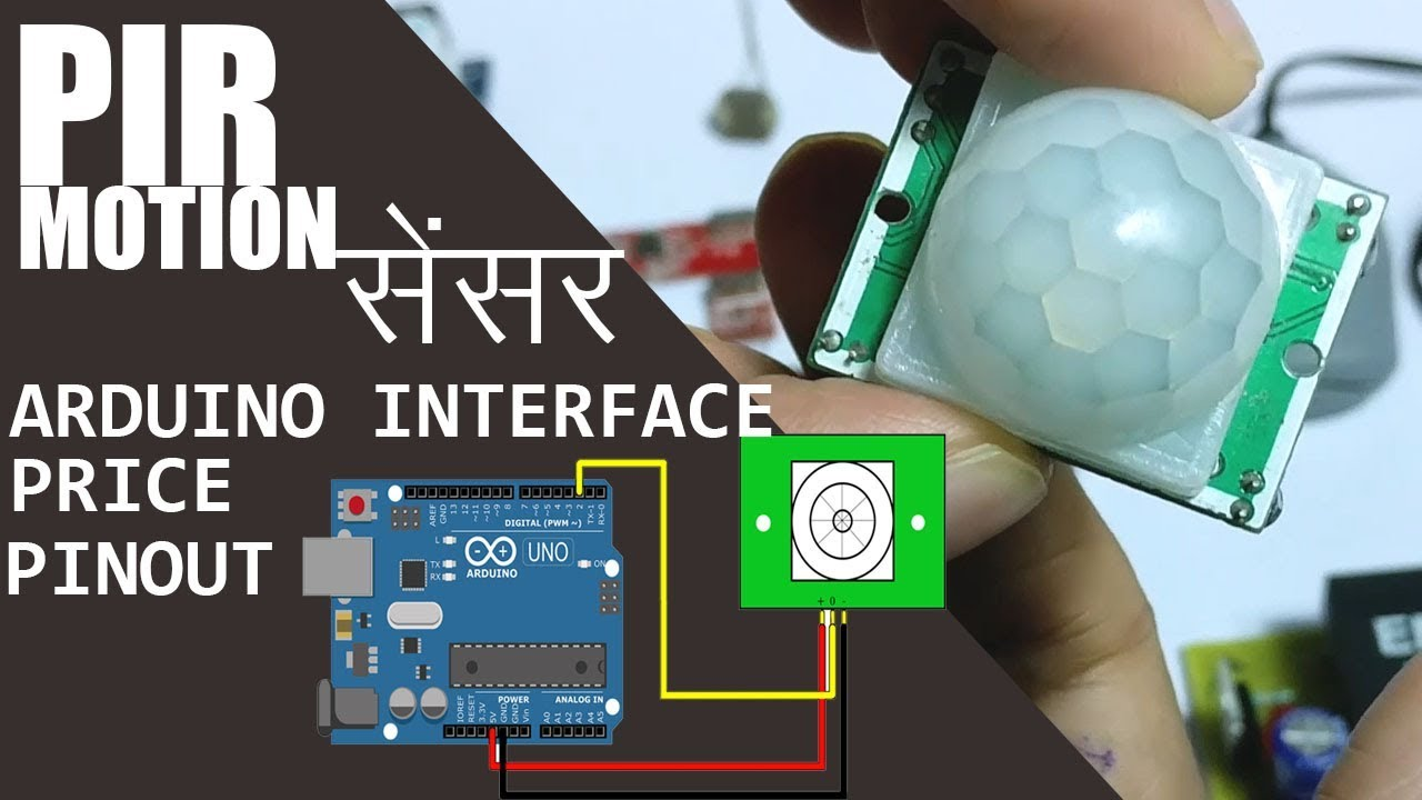Hindi Pir Motion Sensor Module Working Pin Details Price Projects Interfacing With Arduino
