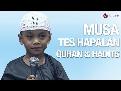 Musa Hafidz Indonesia Test Hapalan Quran dan Hadits
