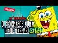 DJ SPONGEBOB (FLUTE REMIX) TIK TOK ll TERBARU 2020