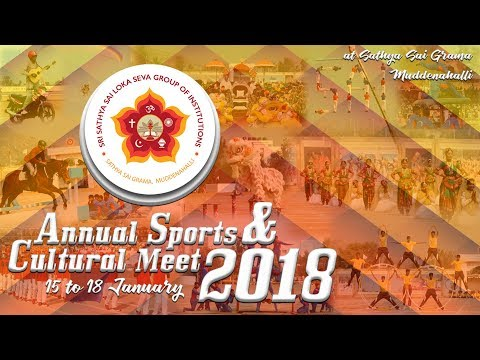 Sri Sathya Sai Annual Sports and Cultural Meet, 2018 || 15th January || Evening