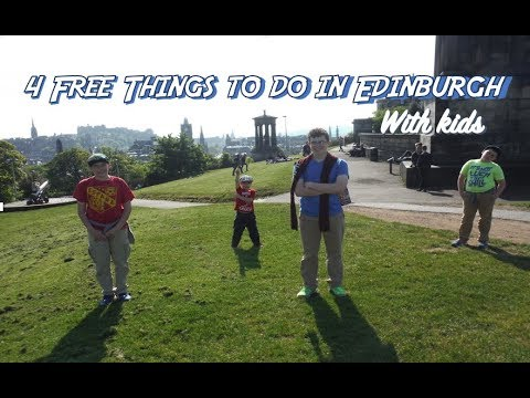 What to see in Edinburgh with Kids! Adventure Everywhere in Scotland