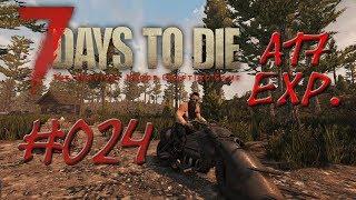 7 Days to Die Solo Alpha 17 exp. ► #024 Run vs. Feralhorde Tag 7 ◄ Deutsch / German Gameplay