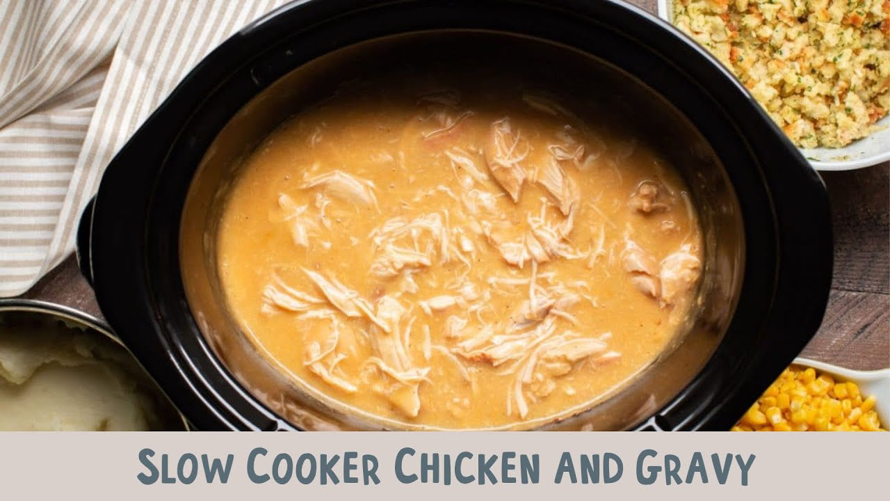 Slow Cooker Chicken And Gravy The Magical Slow Cooker