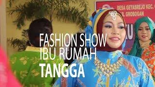 NET JATENG - FASHION SHOW IBU RUMAH TANGGA