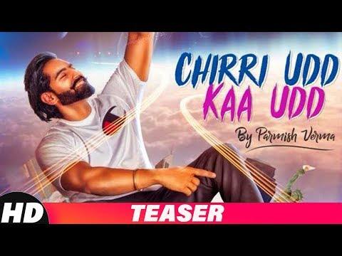 Teaser | Chirri Udd Kaa Udd | Parmish Verma | Releasing On 25th Aug 18 | Speed Records