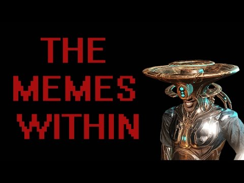 Warframe: The Memes Within