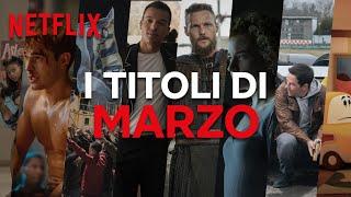 Le novità di marzo su Netflix