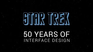 50 Years of Star Trek Interfaces