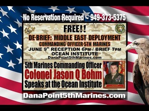 DE-BRIEF: MIDDLE EAST DEPLOYMENT - 5th Marine Commanding Officer Col Jason Q. Bohm