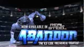"Real Steel: Abandon  ""The Ice-Cool Mechanical Mountain"""