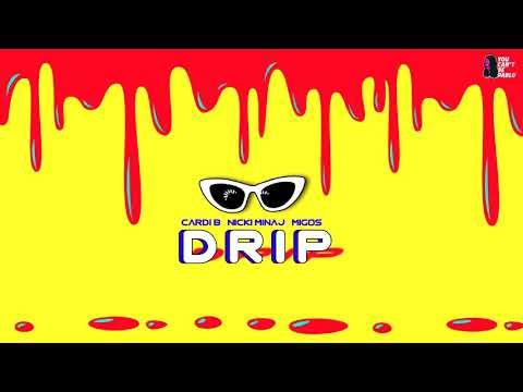 Cardi B, Nicki Minaj, Migos — Drip [MASHUP]