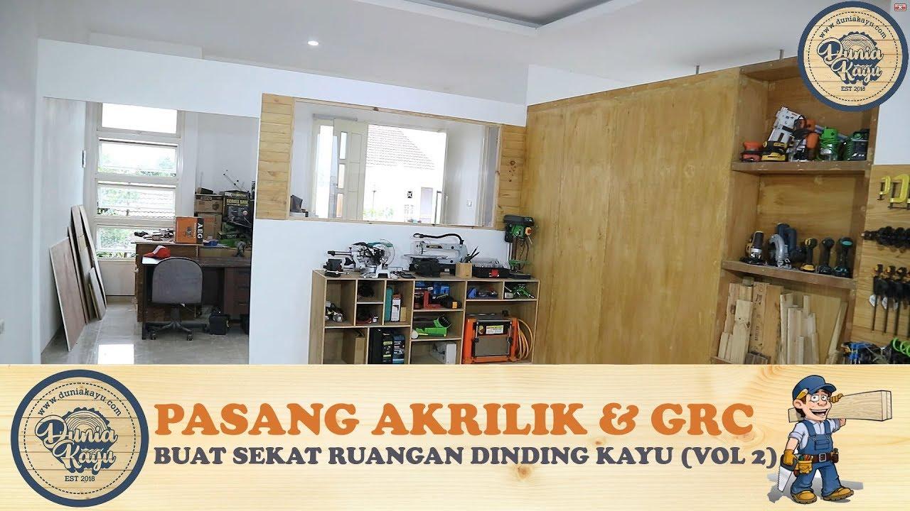 Membuat Sekat Pembatas Ruangan Dinding Minimalis Vol 2 Pasang Akrilik Grc Kalsiboard Room Divider