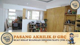 Membuat Sekat Pembatas Ruangan Dinding Minimalis (Vol 2) Pasang Akrilik GRC Kalsiboard  Room Divider