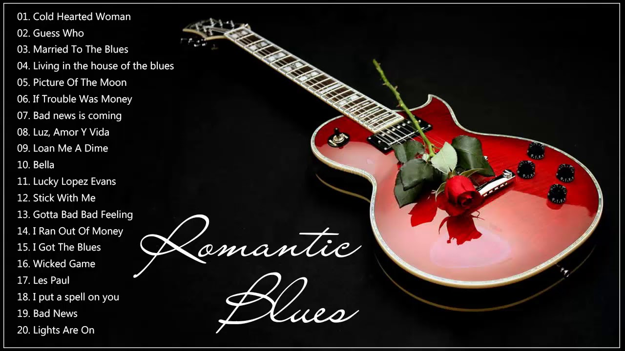 Download The Best Of Romantic Blues Songs ♥♫♥ Best Blues Music Compilation