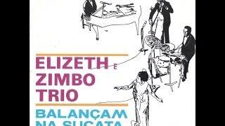 Elizeth Cardoso e Zimbo Trio - Elizeth e Zimbo Trio Balançam na Sucata (1969) [Full Album]