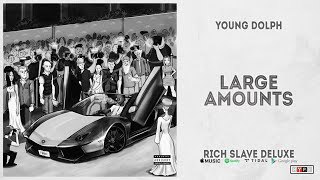 Popular Young Dolph - Large Amounts Related to Songs