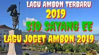 LAGU AMBON TERBARU 2019 SIO SAYANG EE,LAGU JOGET AMBON TERBARU 2019 LAGU TIMUR KEREN