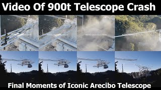 Analyzing Video Footage Of Collapse of Massive Arecibo Telescope