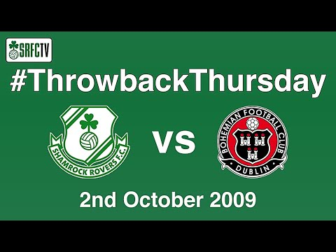 Shamrock Rovers v Bohemian | League of Ireland | 2 October 2009 | #ThrowbackThursday