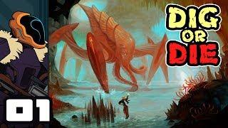 Let's Play Dig or Die [v.99] - PC Gameplay Part 1 - Dig And Die